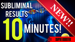 GET SUBLIMINAL RESULTS IN 10 MINUTES! SUBLIMINAL AFFIRMATIONS BOOSTER! RESULTS NOW!