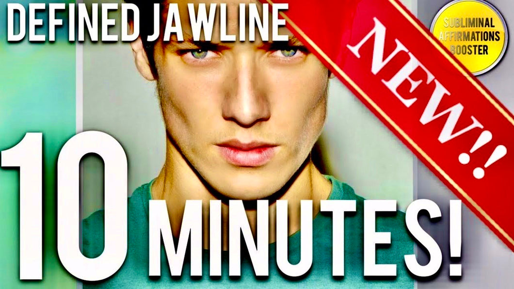 GET A DEFINED JAWLINE IN 10 MINUTES! SUBLIMINAL AFFIRMATIONS BOOSTER! REAL RESULTS DAILY!