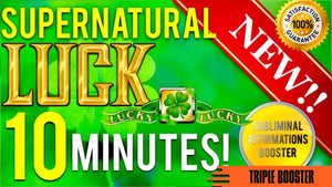 GET EXTREME LUCK IN 10 MINUTES! BECOME SUPERNATURALLY LUCKY! SUBLIMINAL AFFIRMATIONS BOOSTER!
