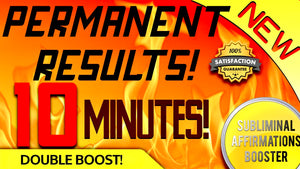 GET PERMANENT RESULTS IN 10 MINUTES! AFFIRMATIONS BOOSTER! REAL RESULTS DAILY!