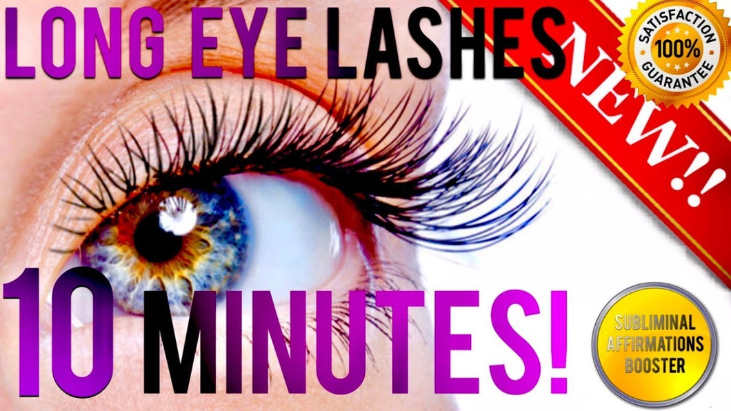 GROW LONGER EYELASHES IN 10 MINUTES! SUBLIMINAL AFFIRMATIONS BOOSTER! REAL RESULTS DAILY!