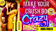 Load image into Gallery viewer, MAKE YOUR CRUSH GO CRAZY OVER YOU IN 10 MINUTES! - SUBLIMINAL AFFIRMATIONS BOOSTER! RESULTS FAST!