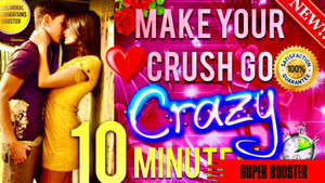 MAKE YOUR CRUSH GO CRAZY OVER YOU IN 10 MINUTES! - SUBLIMINAL AFFIRMATIONS BOOSTER! RESULTS FAST!