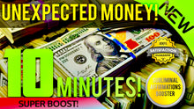 Load image into Gallery viewer, RECEIVE UNEXPECTED MONEY IN 10 MINUTES! MIRACLE SUBLIMINAL AFFIRMATIONS BOOSTER! - REAL RESULTS DAILY!