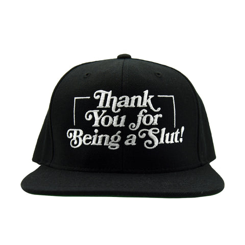 THANK YOU FOR BEING A SLUT SNAPBACK