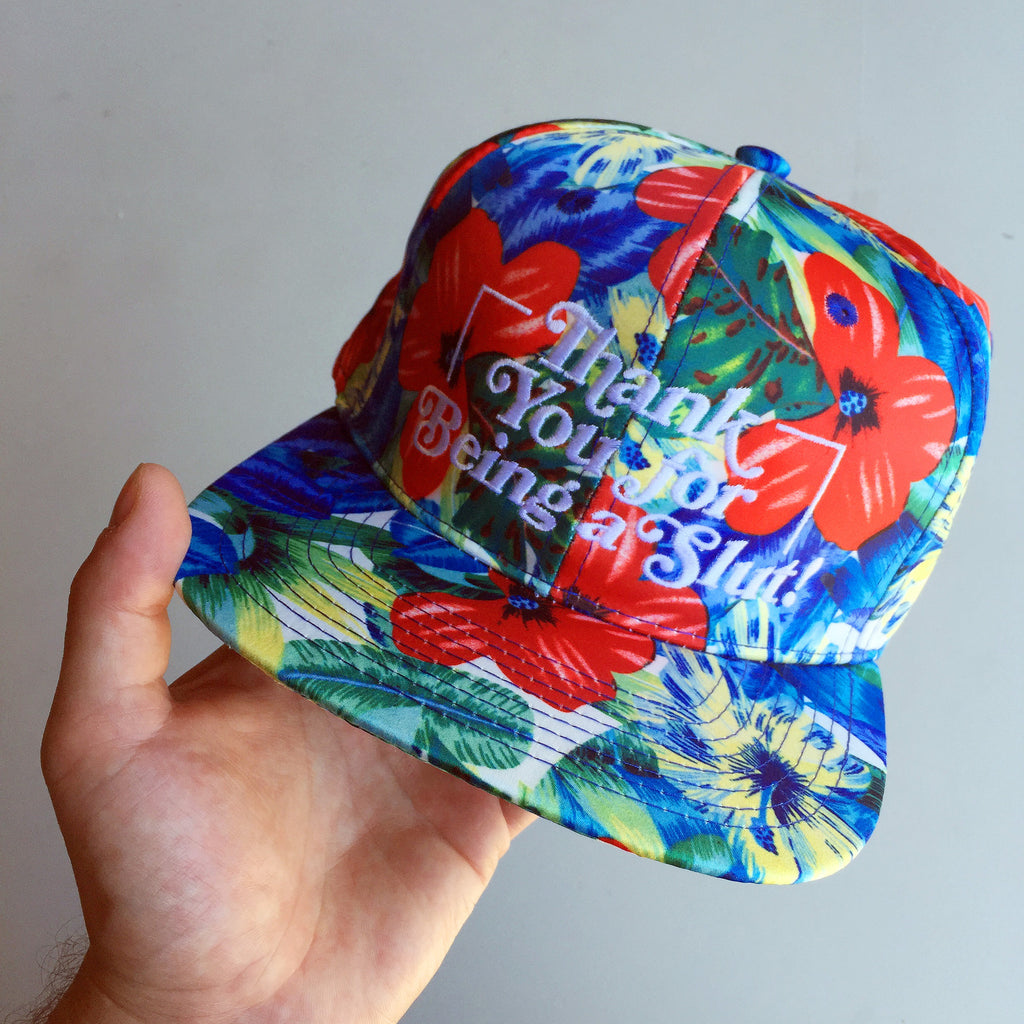 THANK YOU FOR BEING A SLUT FLORAL SNAPBACK