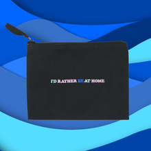 Load image into Gallery viewer, I'd Rather Be At Home Zip Pouch 🌊
