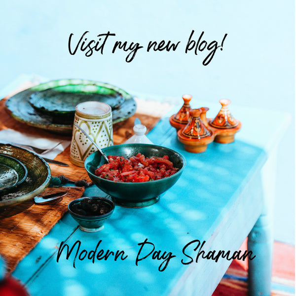 My new blog site MODERN DAY SHAMAN is live!