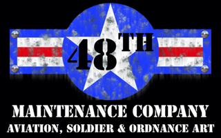 48th Maintenance Company - Aviation, Soldier and Ordnance Art