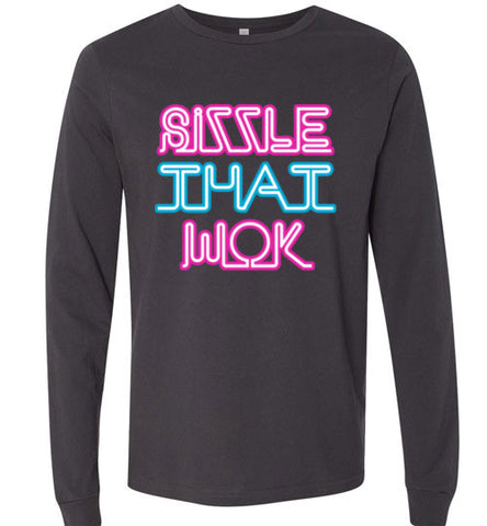 Sizzle That Wok - Long Sleeve T-Shirt