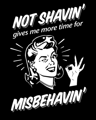 Gals are also Not Shavin' T-Shirt