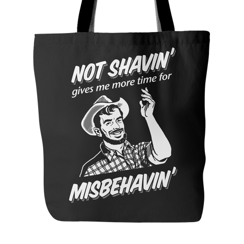 Not Shavin' - Tote Bag