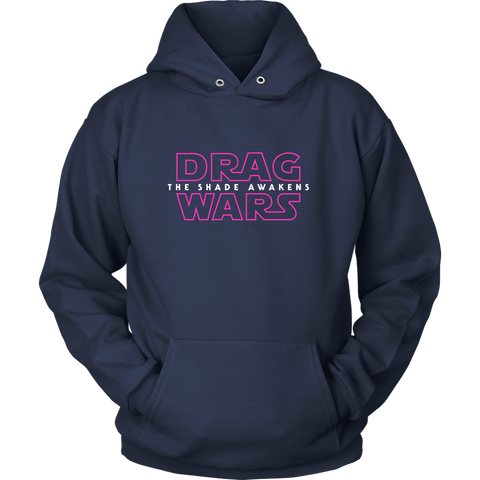 Drag Wars: The Shade Awakens - Hoodie