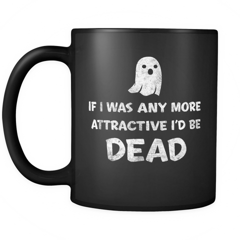 Attractive Dead Ghost - Mug