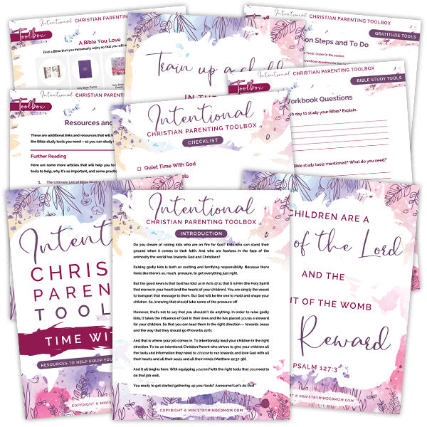 Intentional Christian Parenting Toolbox {240+ Pages}
