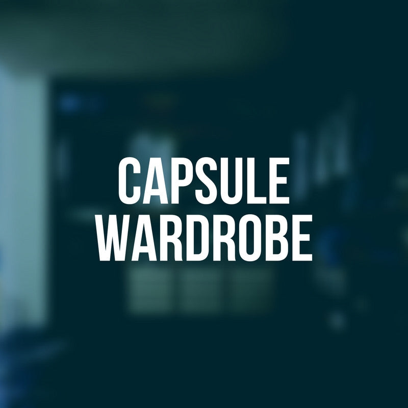 Men's Guide To Capsule Wardrobe - Build A Perfect Capsule Wardrobe For Men