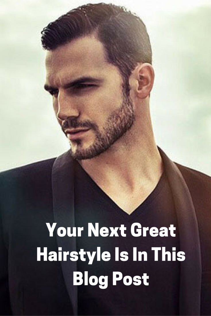 Your Next Great Hairstyle Is In This Blog Post