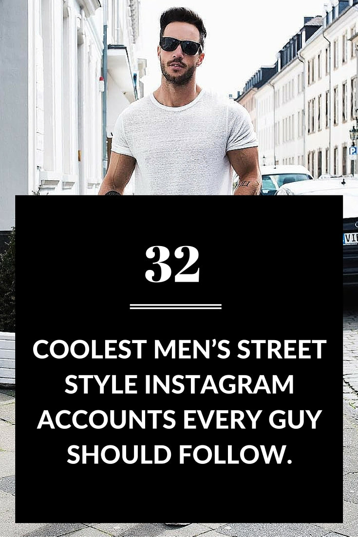 Street style Instagram accounts for men