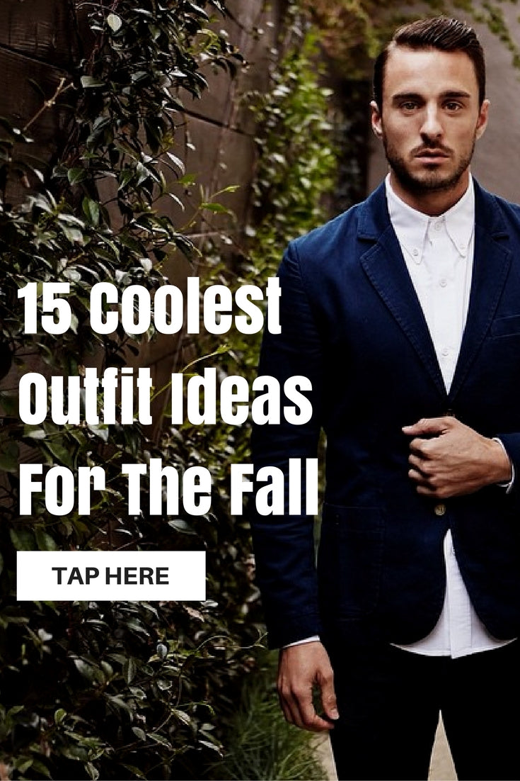 fall outfit ideas for men