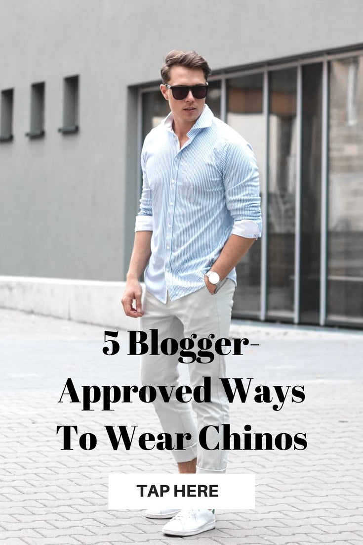 5 ways to wear chinos