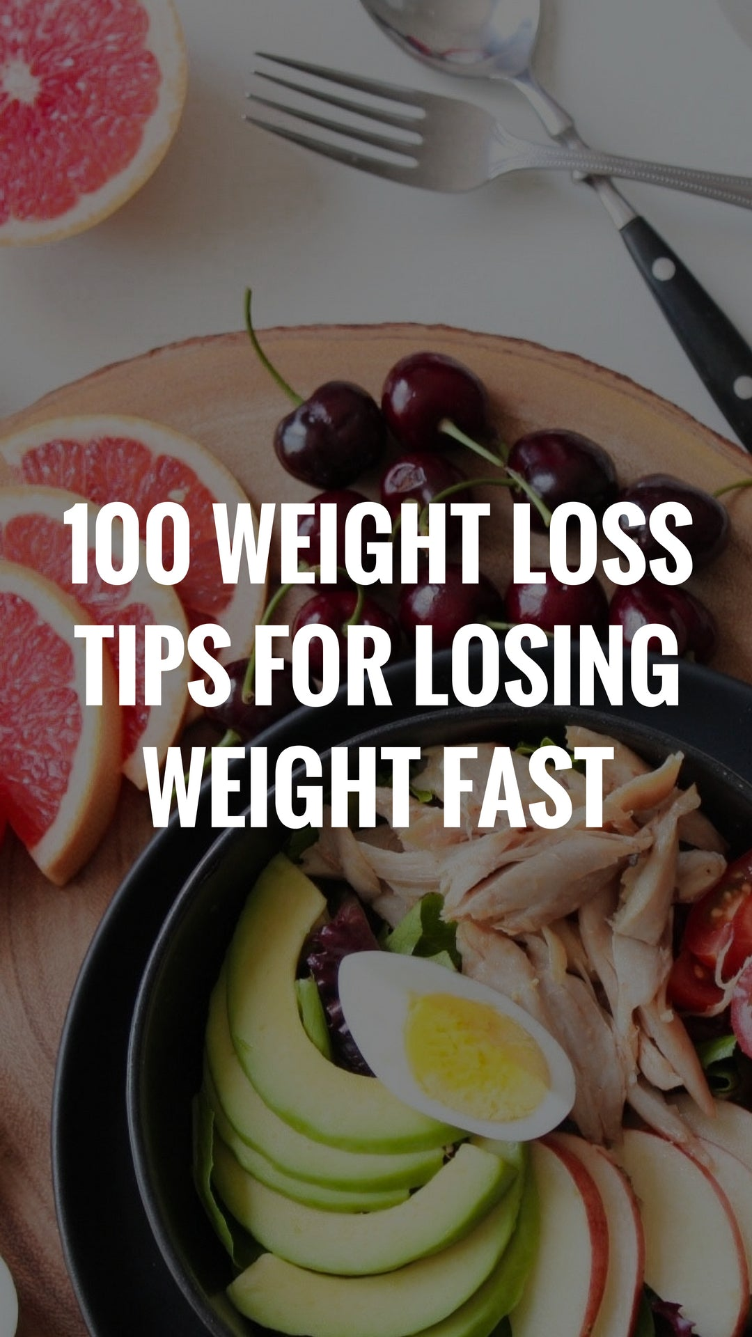 100 Weight Loss Tips For Losing Weight Fast