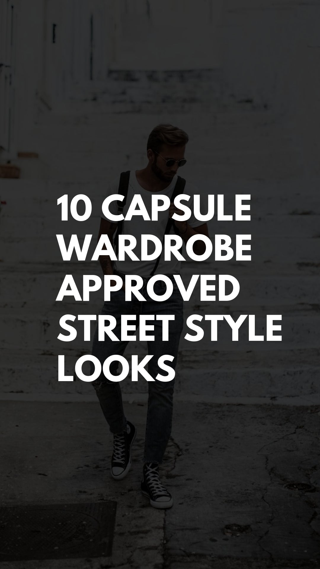 10 Capsule Wardrobe Approved Street Style Looks