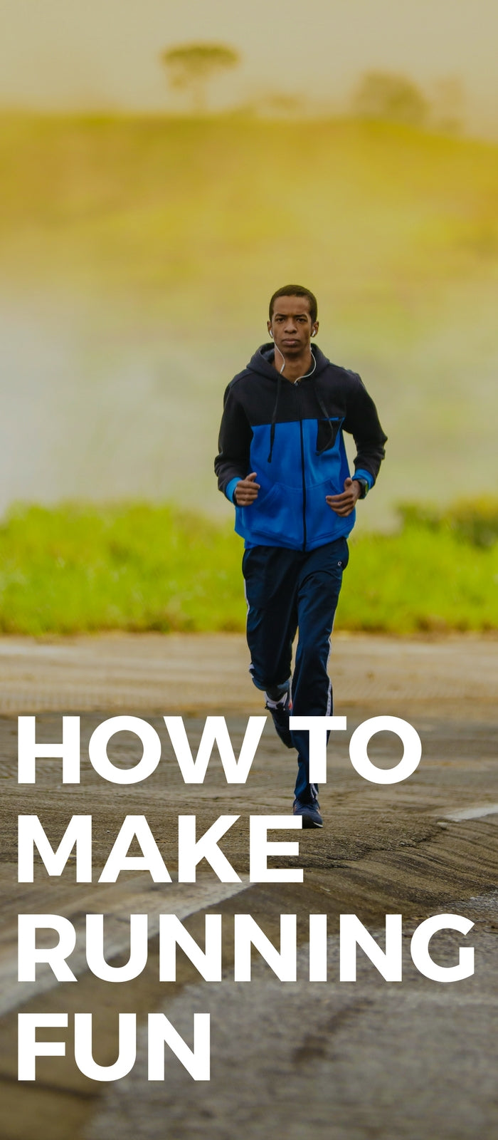 How to Make Running Fun #running #fitness