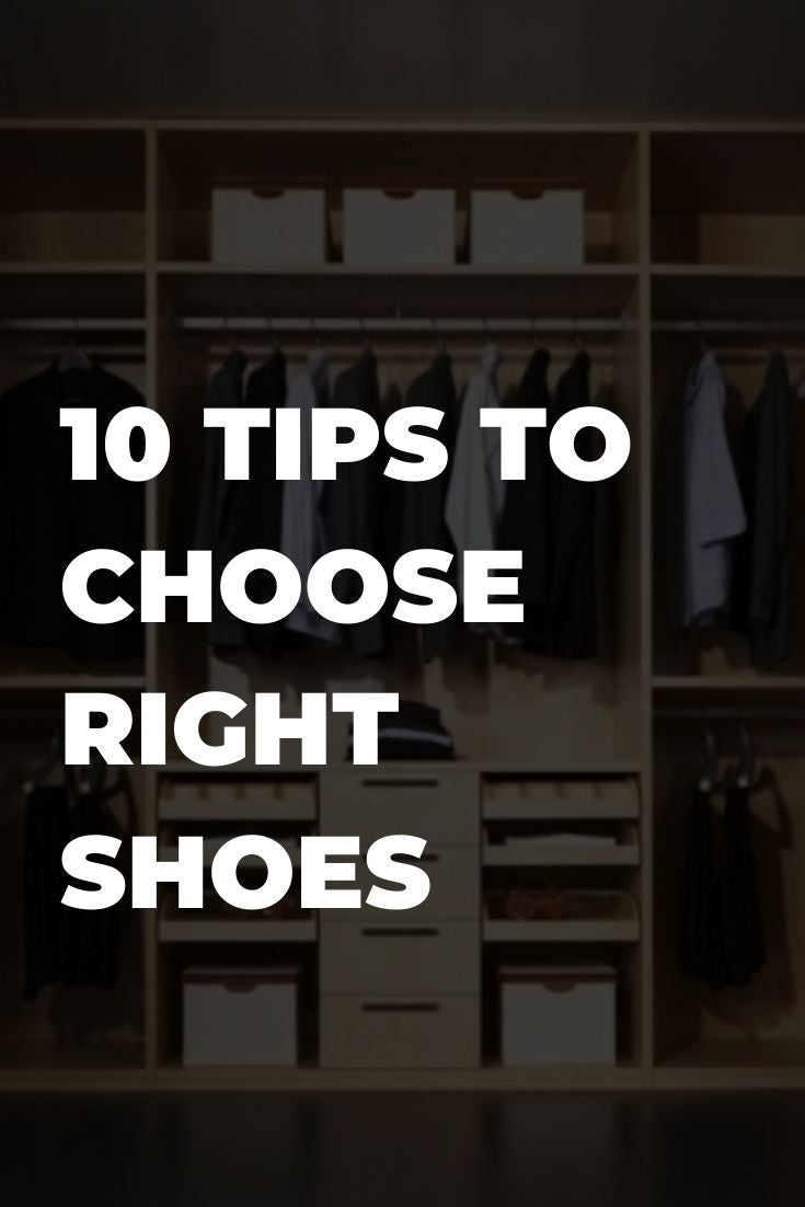 10 Tips To Choose Right Shoes