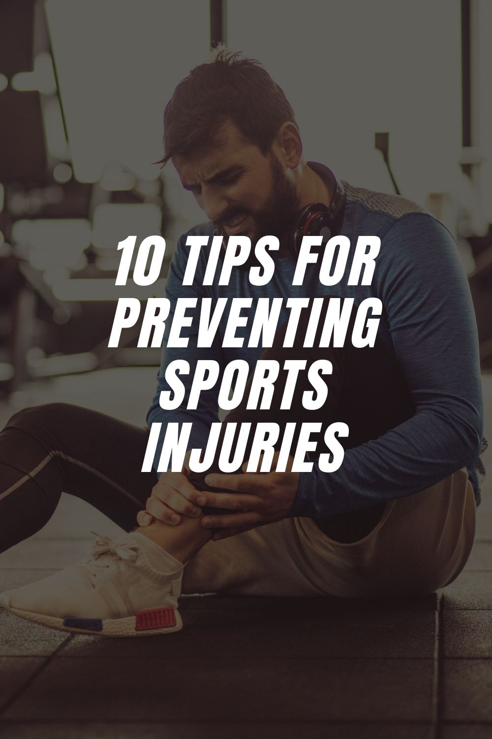 10 Tips for Preventing Sports Injuries