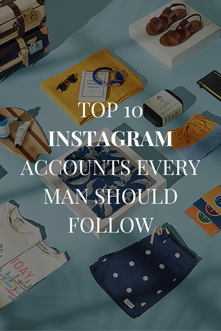 10 Best Instagram Accounts For Men. Men's Fashion