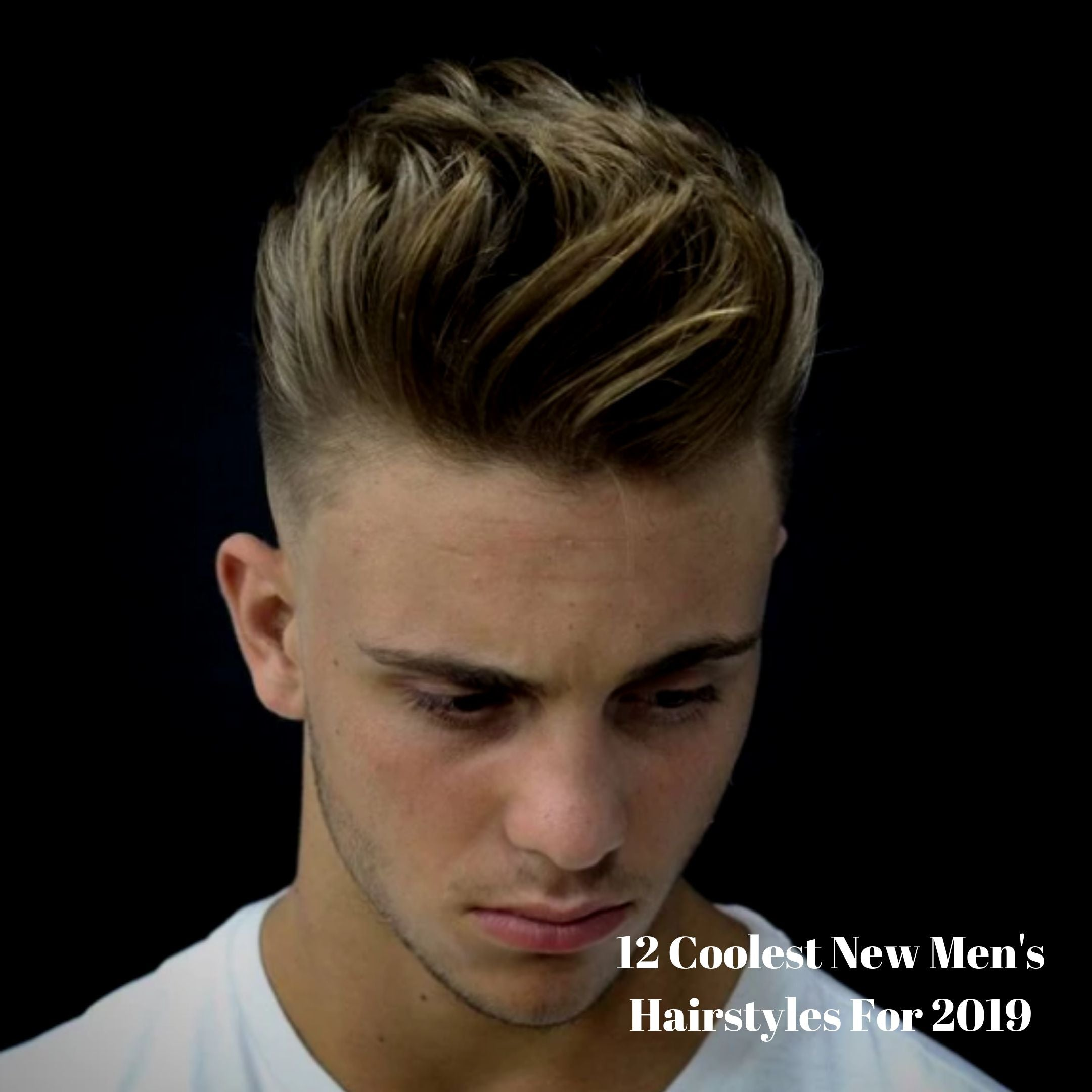 12 Coolest New Men\'s Hairstyles For 2019 – LIFESTYLE BY PS