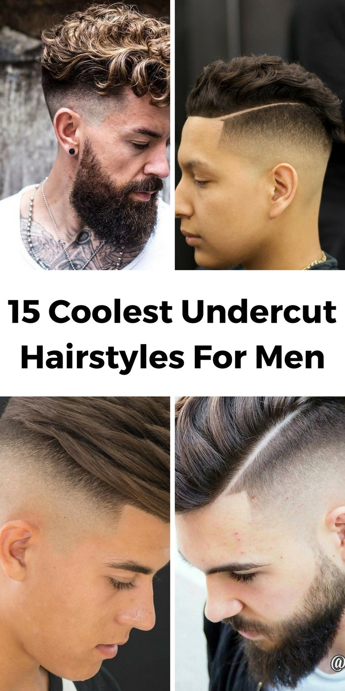 15 Coolest Undercut Hairstyles For Men
