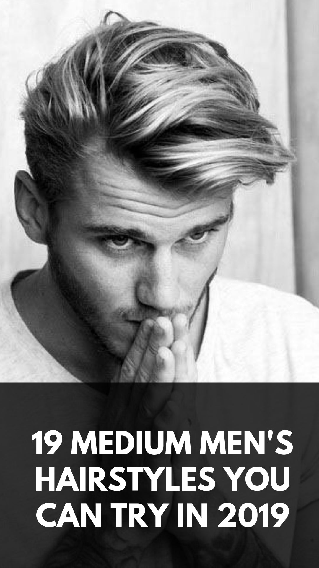 19 Medium Men's Hairstyles You Can Try In 2019