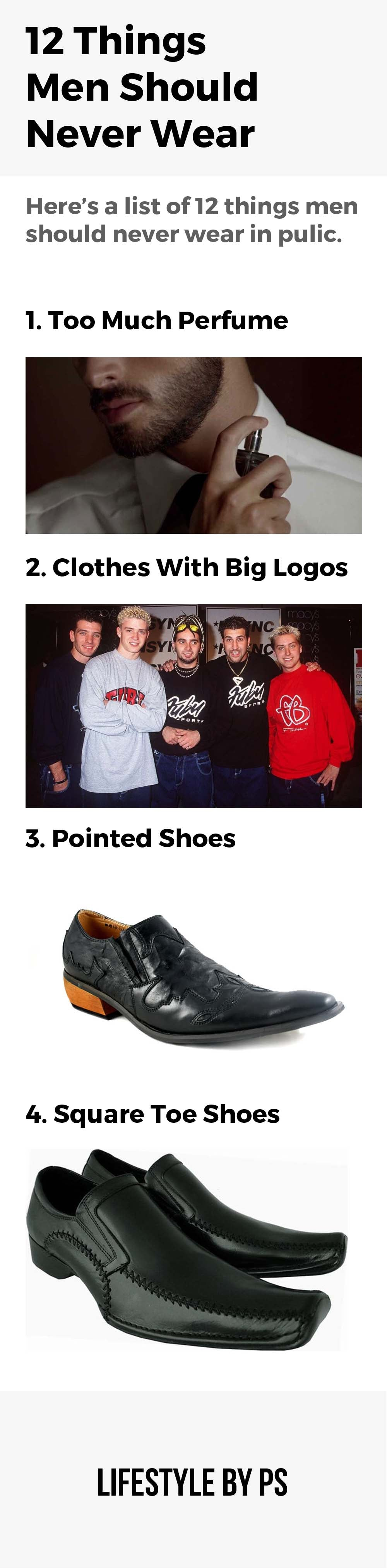 12 Things Men Should Never Wear In Public Fashion Mistakes Men Make Lifestyle By Ps