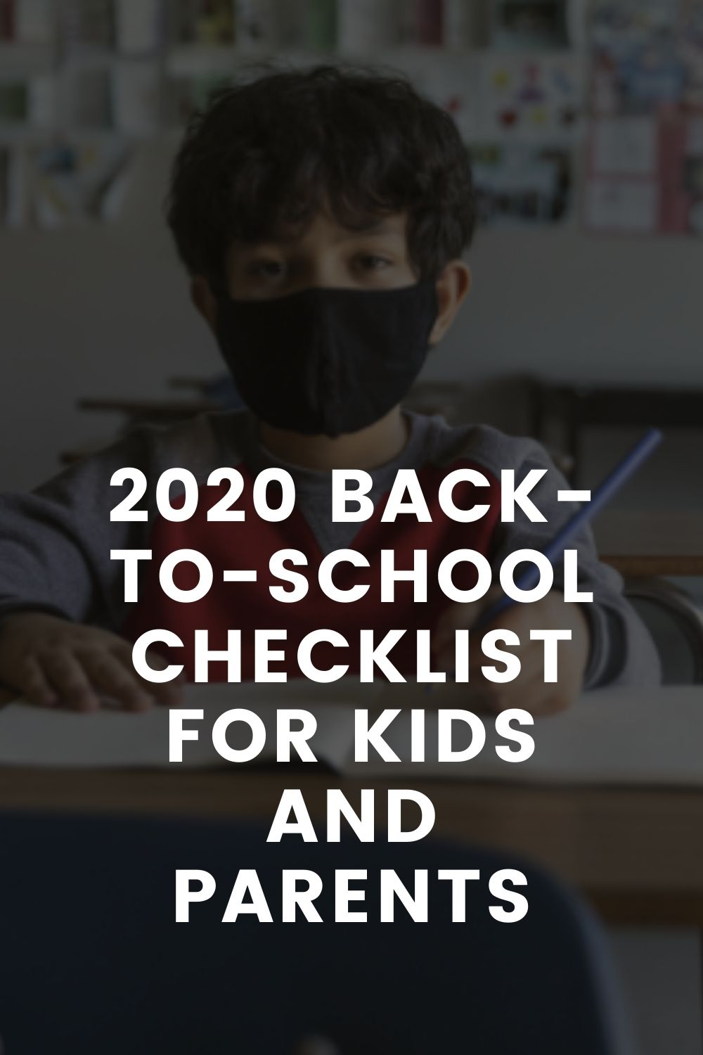 2020 Back-To-School Checklist for Kids and Parents