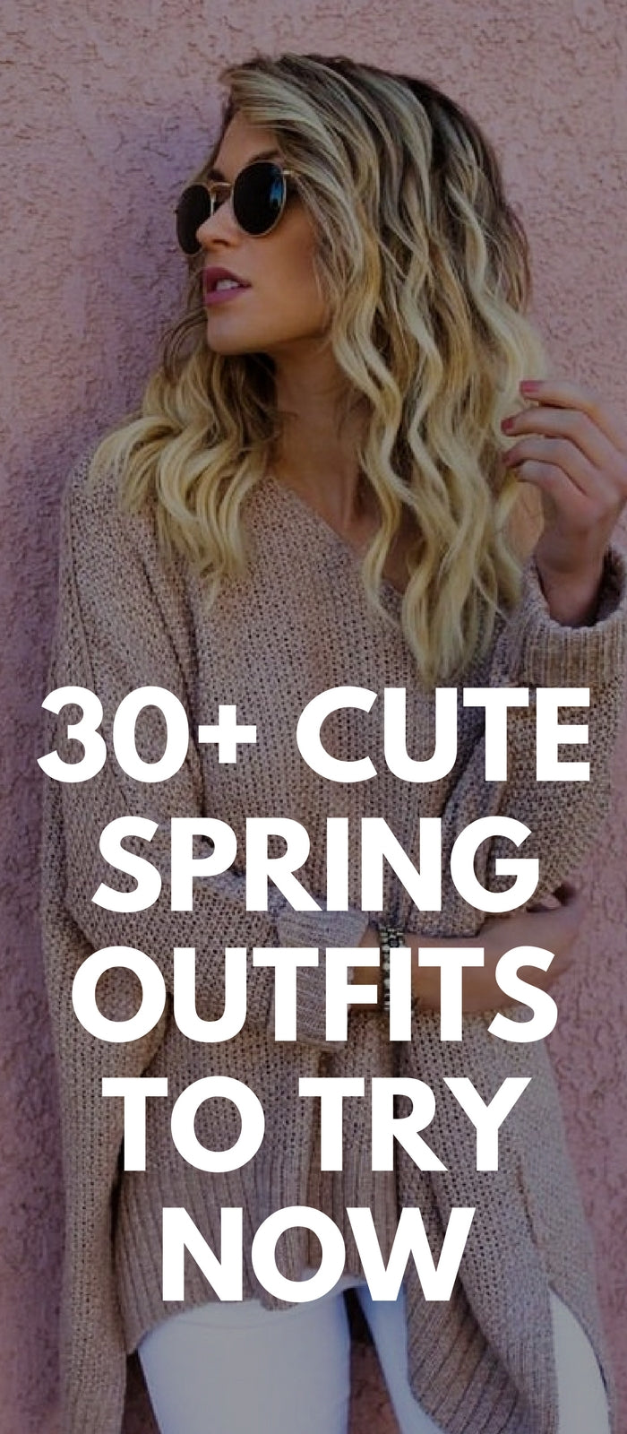 30+ Cute Spring Outfits To Try Now