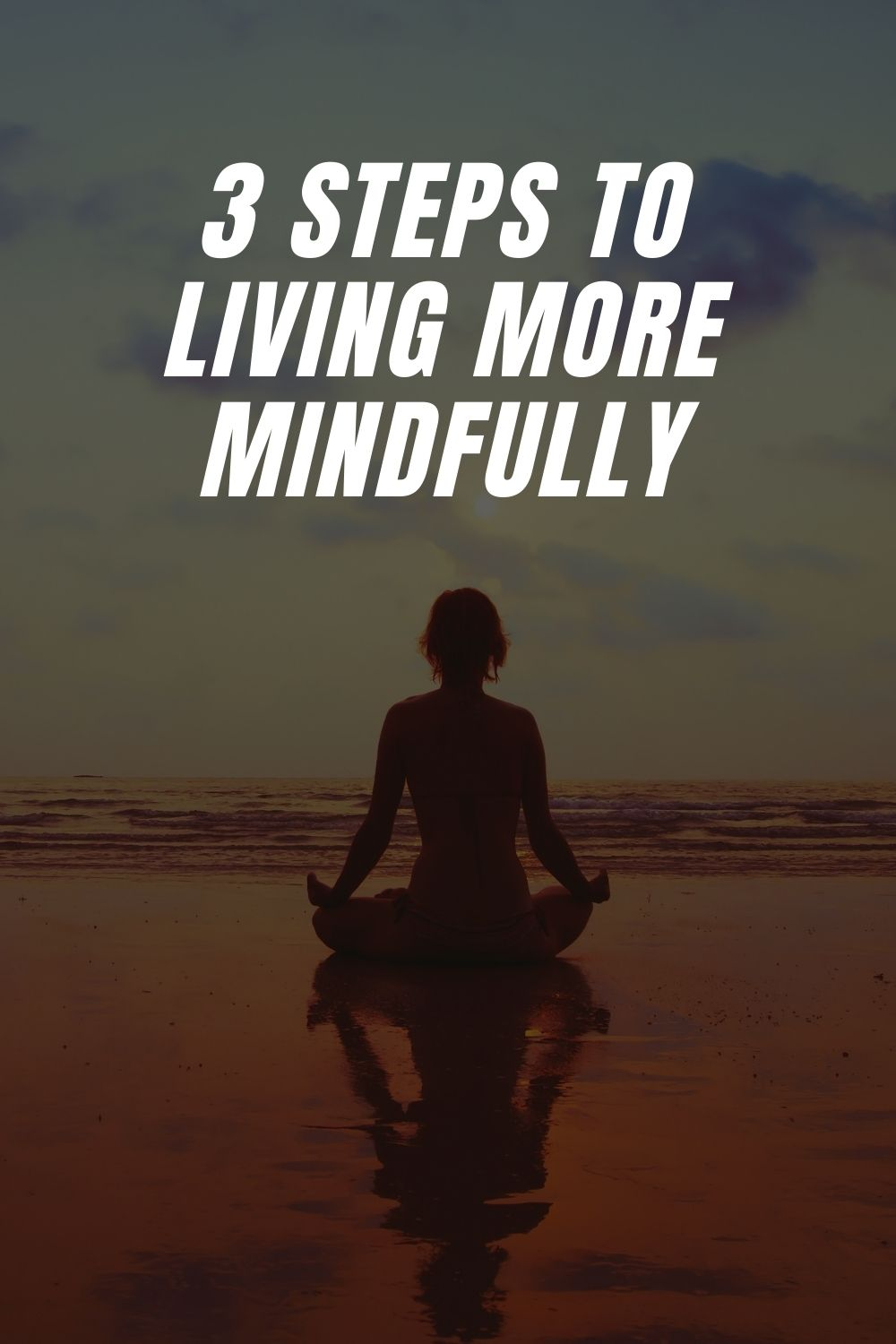 Living More Mindfully