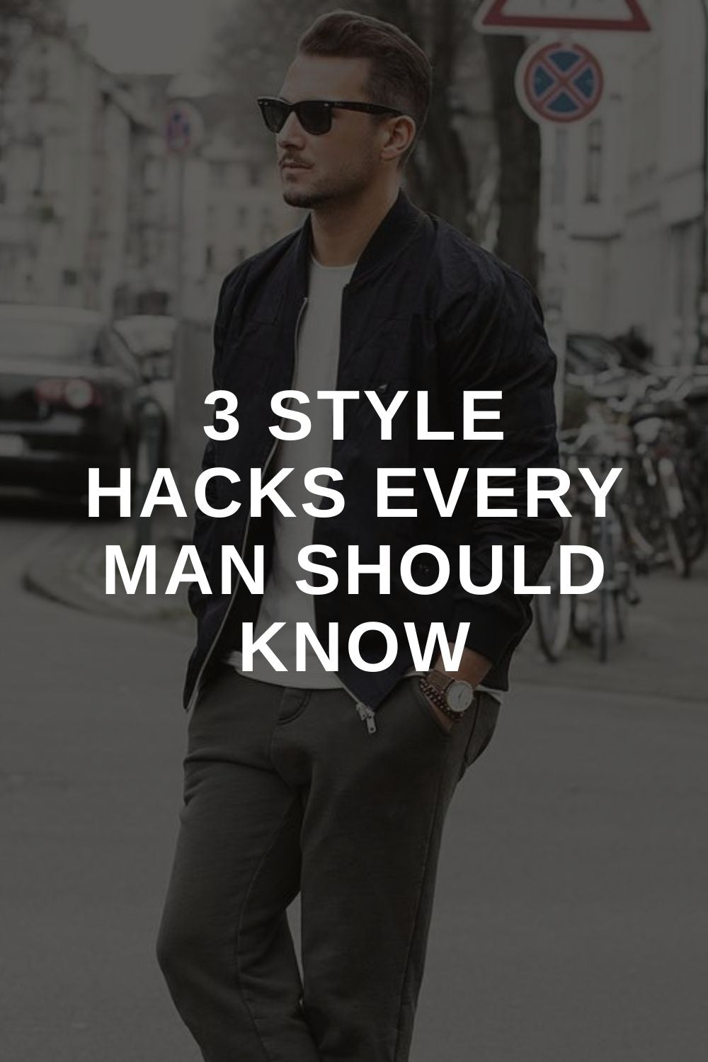 3 Style Hacks Every Man Should Know