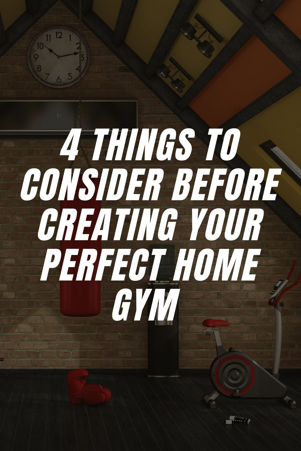 4 Things To Consider Before Creating Your Perfect Home Gym