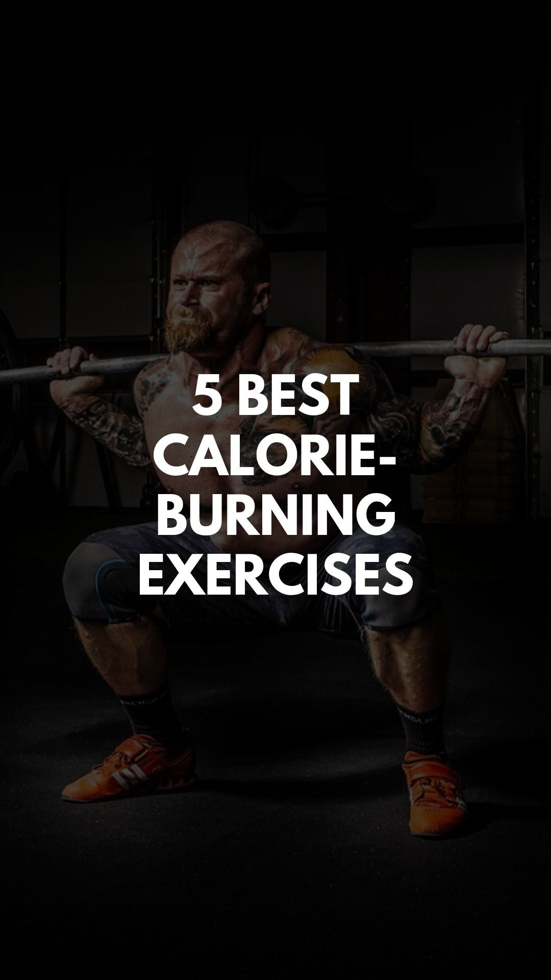 5 Best Calorie-Burning Exercises