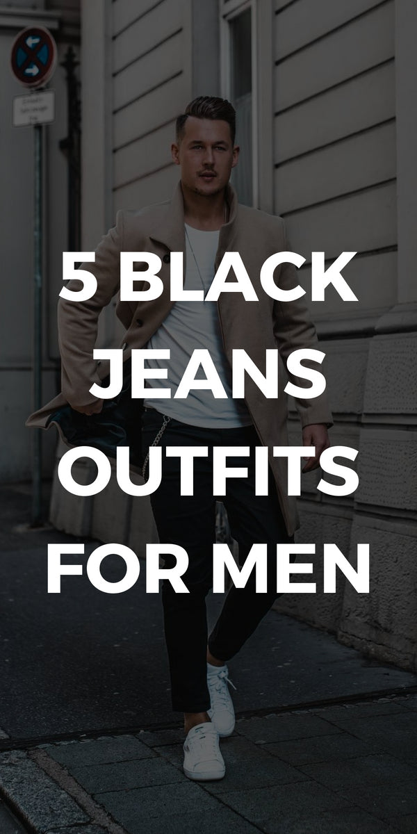 Love black jeans? Then you are going to love these 5 amazing black jeans outfits for men. #black #jeans #denim #outfit #ideas #mens #fashion #street #style