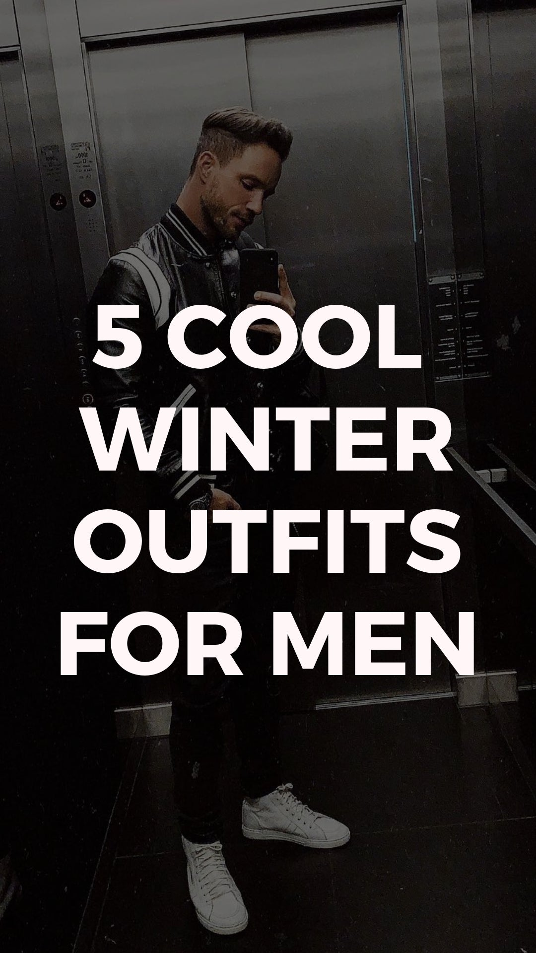 5 coolest winter outfits for men #winter #style #fallstyle #mens #fashion #street #style