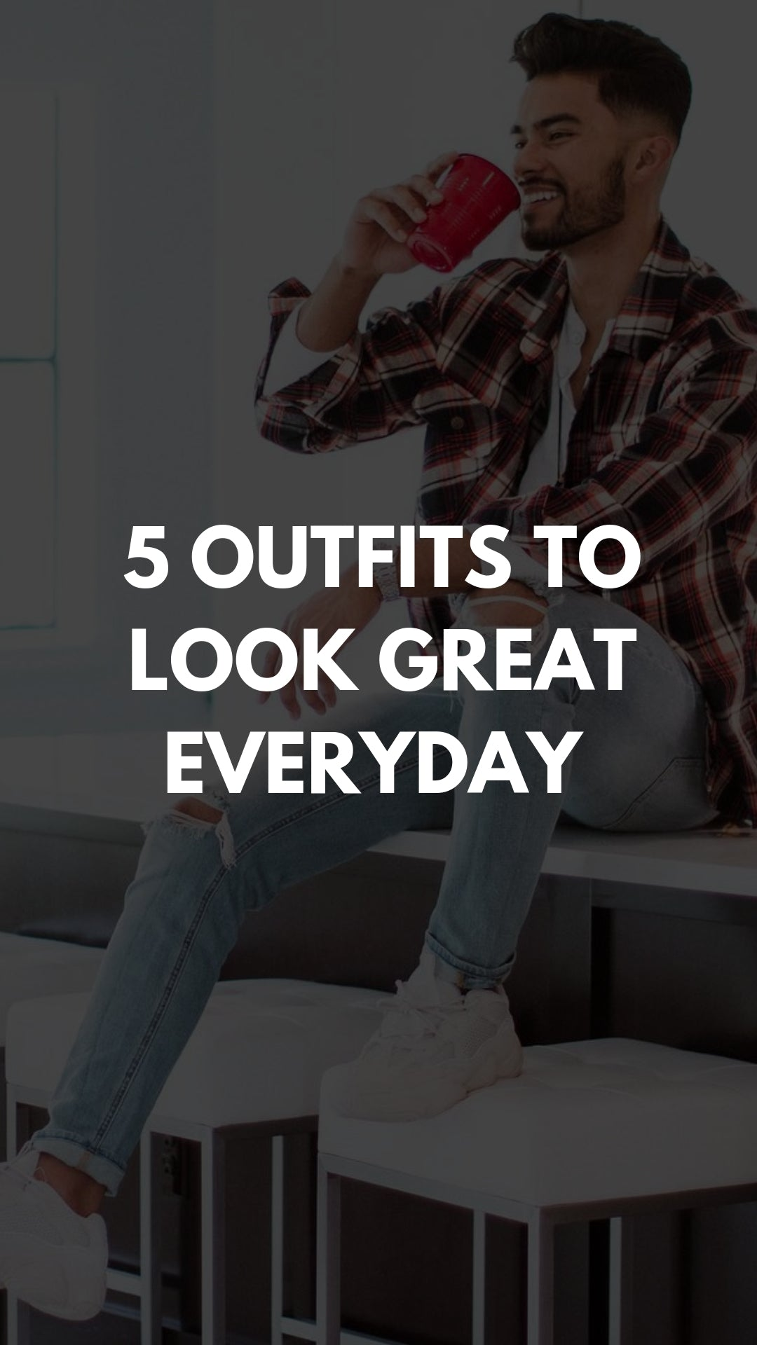 5 Everyday Outfits To Look Great #casualoutfits #streetstyle