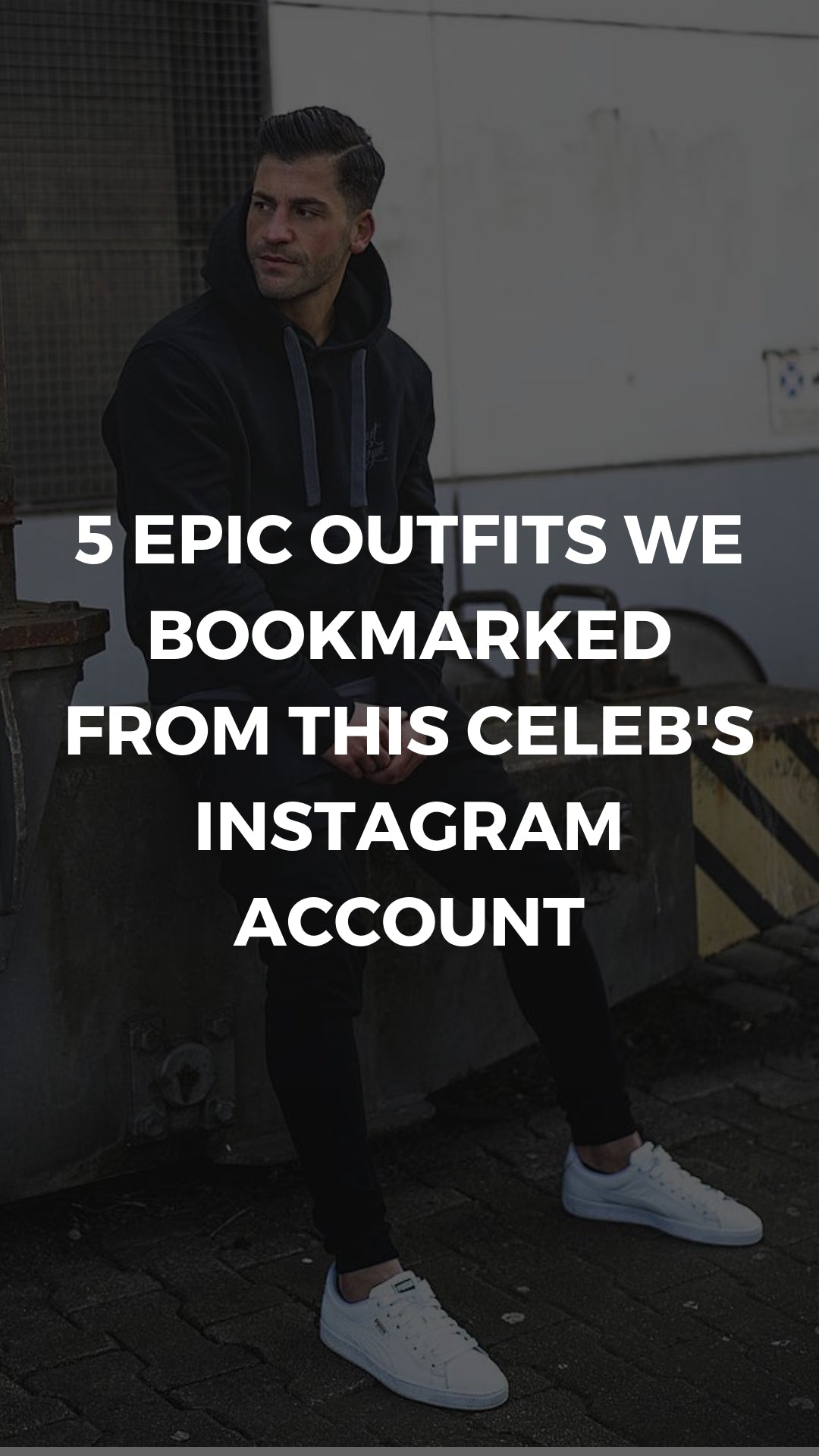 5 Epic Outfits We Bookmarked From This Celeb's Instagram Account #street #style #mens #fashion