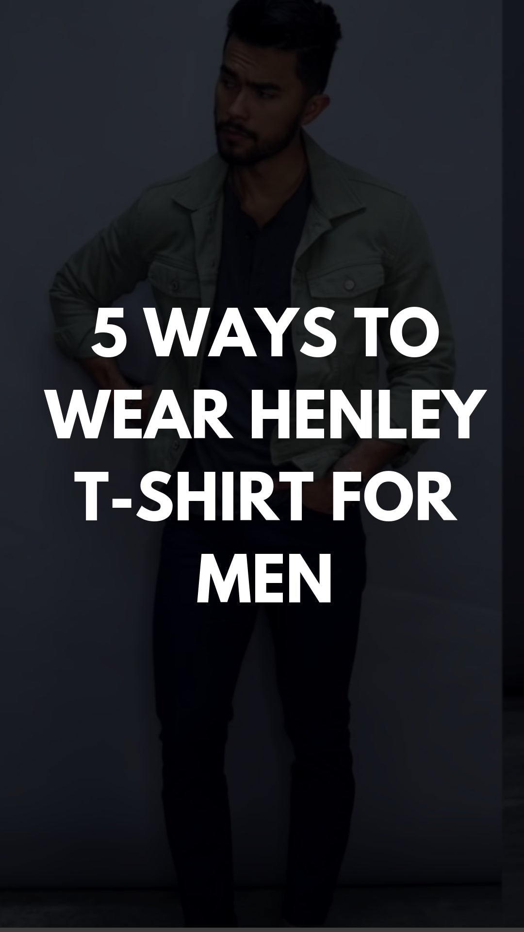 5 Henley T-shirt Outfits For Men #henley #-tshirt #outfits