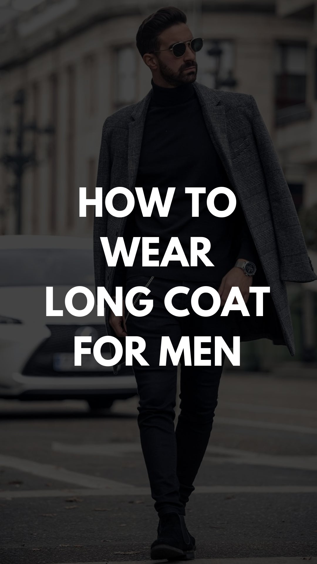 5 Coolest Long Coat Outfits For Men #longcoat #outfits #mensfashion #streetstyle