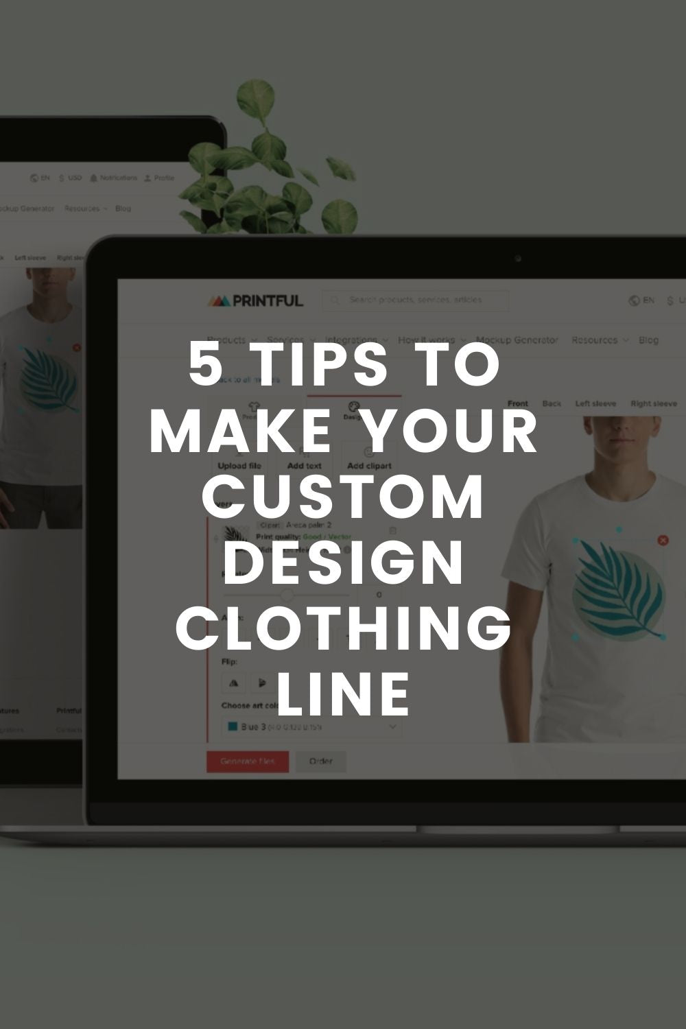 5 Tips to Make Your Custom Design Clothing Line