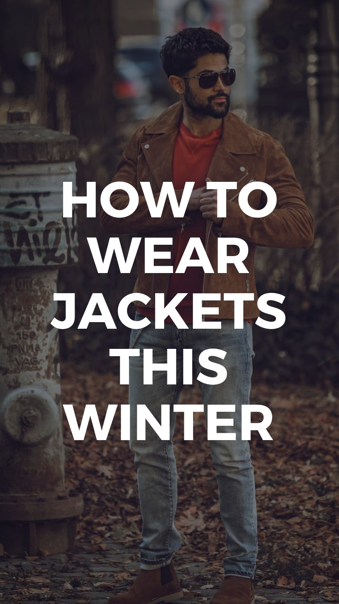 5 Ways To Wear Jacket This Winter #fall #style #winterfashion #mens #fashion #street #style