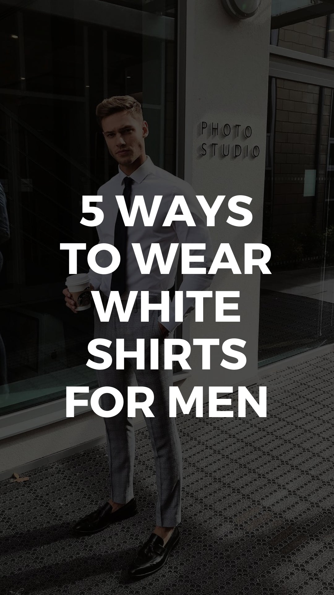 5 Cool Outfits With White Shirt For Men #white #shirt #outfits #mensfashion #streetstyle