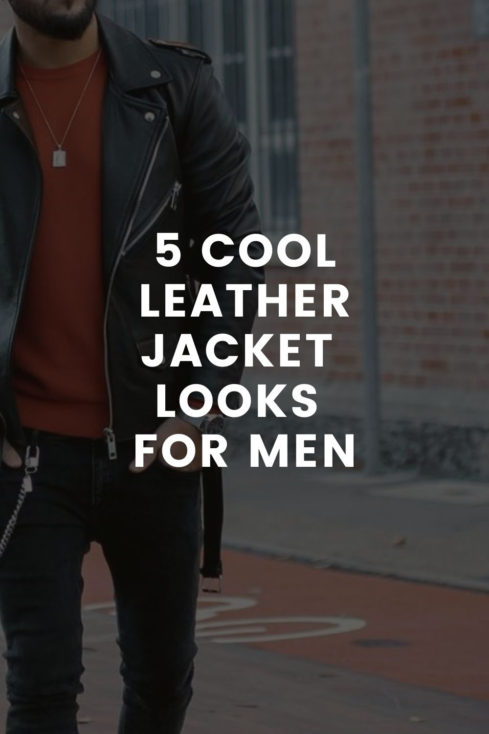 Leather jacket looks for men